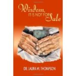 Wisdom: It Is Not For Sale